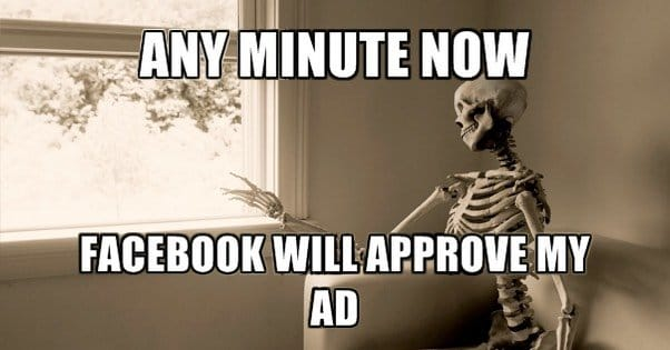 How Long is Too Long for an Ad Pending Approval?